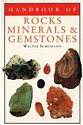 Handbook of Rocks, Minerals, and Gemstones (Rocks, Minerals and Gemstones)