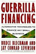 Guerrilla Financing Alternative Techni