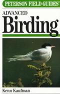 Field Guide To Advanced Birding Peterson