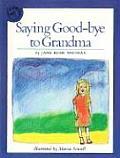 Saying Good Bye To Grandma