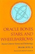 Oracle Bones Stars & Wheelbarrows
