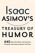 Isaac Asimovs Treasury of Humor a Life