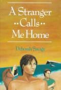 Stranger Calls Me Home