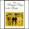 United States in the World, Volume II : Since 1895 (94 Edition)
