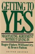Getting to Yes Negotiating Agreement Without Giving in