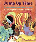 Jump Up Time A Trinidad Carnival Story