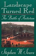 Landscape Turned Red: The Battle of Antietam