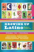 Growing Up Latino Memoirs & Stories