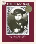 The Boys' War: Confederate and Union Soldiers Talk about the Civil War Cover