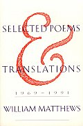Selected Poems & Translations 1969 1991