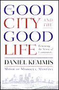 Good City & The Good Life Renewing