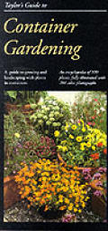 Taylors Guide To Container Gardening