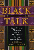 Black Talk: Words and Phrases from the Hood to the Amen Corner Cover