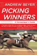 Picking Winners a Horseplayers Guide