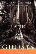 A Land of Ghosts: The Braided Lives of People and the Forest in Far Western Amazonia