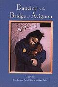 Dancing On The Bridge Of Avignon