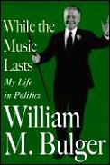 While The Music Lasts My Life In Politic