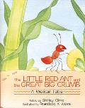 Little Red Ant & the Great Big Crumb A Mexican Fable