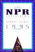 NPR Interviews, 1995