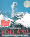 Volcano: The Eruption & Healing of Mount St. Helens