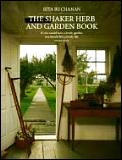 The Shaker Herb and Garden Book