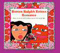Rotten Ralphs Rotten Romance - Signed Edition
