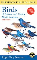 The Birds of Eastern and Central North America (Peterson Field Guides)