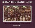 Roman Numerals I to MM Numerabilia Romana Uno Ad Duo Mila
