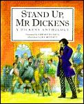Stand Up Mr Dickens A Dickens Anthology