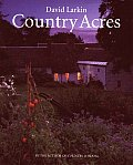 Country Acres Country Wisdom for the Working Landscape