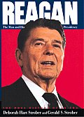 Reagan The Man & His Presidency