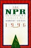 NPR Interviews, 1996