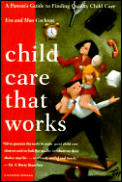 Child Care That Works