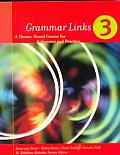 Grammar Links 3 A Theme Based Course For