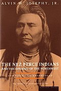 Nez Perce Indians & the Opening of the Northwest