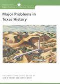 Major Problems in Texas History: Documents and Essays
