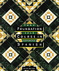 Foundation Course in Spanish (9TH 98 Edition)