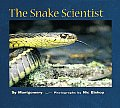 The Snake Scientist (Scientists in the Field)