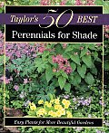 Taylors 50 Best Perennials for Shade Easy Plants for More Beautiful Gardens