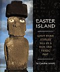 Easter Island Giant Stone Statues Tell of a Rich & Tragic Past