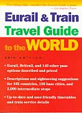Eurail & Train Travel Guide To World 98 28th Edition