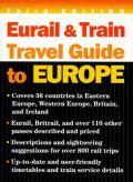 Eurail & Train Travel Guide To Europe
