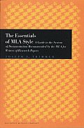 Essentials of MLA Style A Guide to Documentation for Writers of Research Papers with an Appendix on APA Style