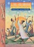 I Too Sing America Three Centuries of African American Poetry