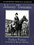 Johnny Tremain (Illustrated American Classics) Cover
