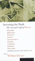 Inventing the Truth The Art & Craft of Memoir