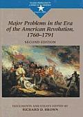 Major Problems in Era Amer Revol