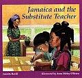 Jamaica & The Substitute Teacher