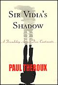 Sir Vidia's Shadow: A Friendship Across Five Continents Cover