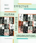 Effective Human Relations in Organizations, Seventh Edition